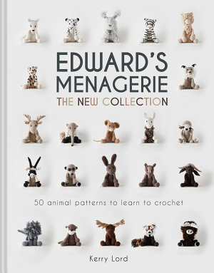 Edward s Menagerie  The New Collection