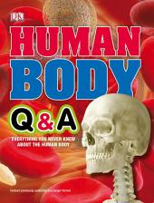 Human Body Q&A: Everything You Never Knew About the Human Body