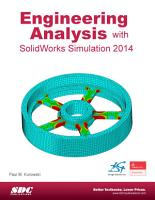 Engineering Analysis with SolidWorks Simulation 2014 PDF