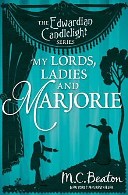 My Lords  Ladies and Marjorie PDF
