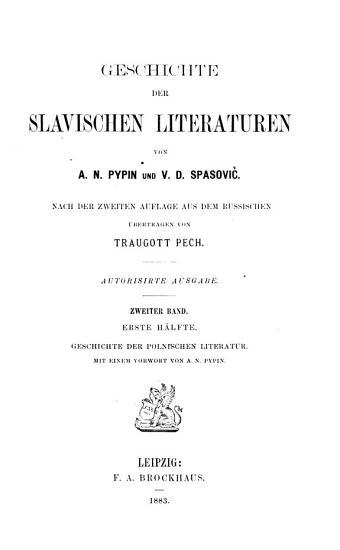 Geschichte der Slavischen literaturen  Bd  1  H  lfte  Geschichte der polnischen Literatur  2  H  lfte    echo Slovaken   Lausitzer Serben PDF