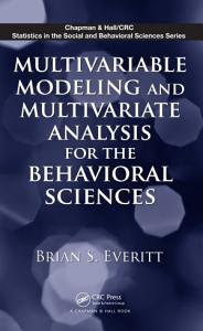 Multivariable Modeling and Multivariate Analysis for the Behavioral Sciences PDF