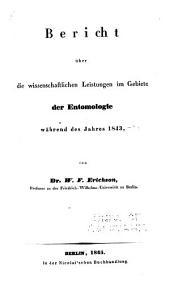 Bericht über die Wissenschaftlichen Leistungen im Gebiete der Entomologie