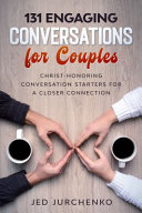 131 Engaging Conversations for Couples PDF
