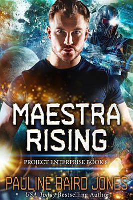 Maestra Rising  Project Enterprise 8