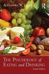 The Psychology Of Eating And Drinking Book PDF