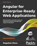 Angular for Enterprise Ready Web Applications   Second Edition PDF