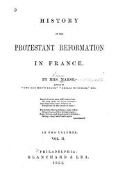 History of the Protestant Reformation in France: Volume 2