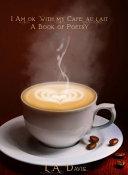 I Am Ok with My Cafe Au Lait PDF