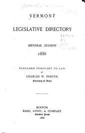 Vermont Legislative Directory: Volume 1886