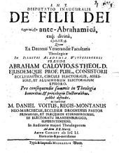 Disp. inaug. de filii Dei proyparxei ante-Abrahamica, eaque divina: e Joh. IIX, 58