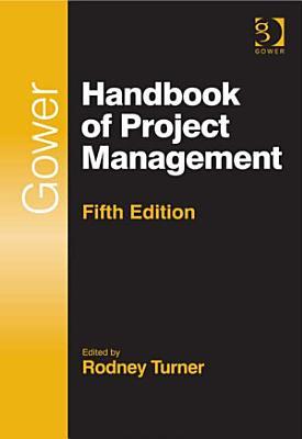 Gower Handbook of Project Management
