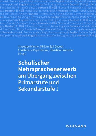 Schulischer Mehrsprachenerwerb am   bergang zwischen Primarstufe und Sekundarstufe I PDF