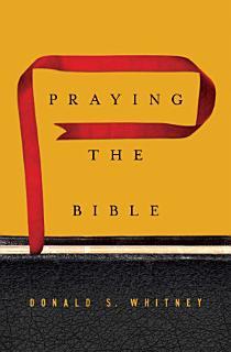 Praying the Bible Book