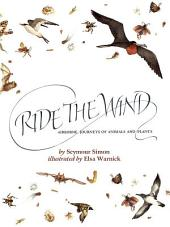 Ride the Wind: Airbourne Journeys of Animals and Plants