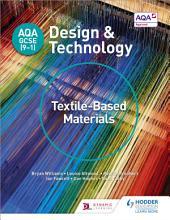 AQA GCSE  9 1  Design and Technology  Textile Based Materials PDF