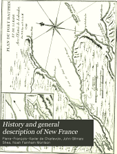 History and General Description of New France: Volume 5