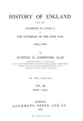 History of England from the Accession of James I. to the Outbreak of the Civil War 1603-1642: Volume 3