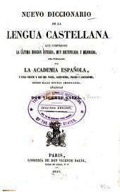 Nuevo diccionario de la lengua castellana: que comprende la última edicion íntegra, muy rectificada y mejorada, del publicado