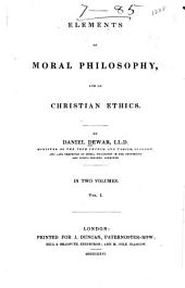 Elements of Moral Philosophy: Volume 1