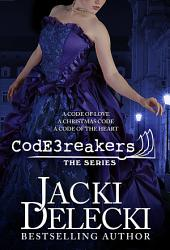 The Code Breaker Series: A Code of Love, A Christmas Code, A Code of the Heart