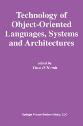 Technology of Object-Oriented Languages, Systems and Architectures