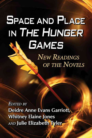 Space and Place in The Hunger Games PDF