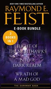 The Darkwar Saga: Flight of the Nighthawks, Into a Dark Realm, and Wrath of a Mad God