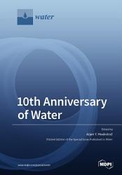 10th Anniversary Of Water Book PDF
