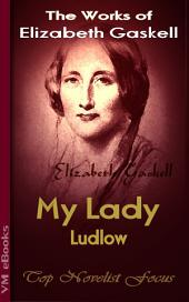 My Lady Ludlow: Top Novelist Focus