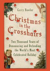 Christmas In The Crosshairs Book PDF