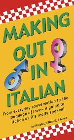 Making Out in Italian