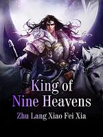 King of Nine Heavens