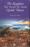 The Kingdom that Turned the World Upside Down Book