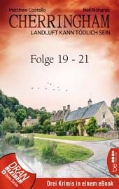 Cherringham Sammelband VII - Folge 19-21: Landluft kann tödlich sein