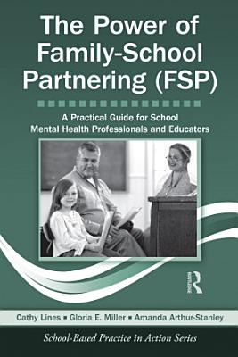 The Power of Family School Partnering  FSP