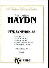 Five Symphonies (Midi, No. 7; Soir, No. 8; Trauer, No. 44; Maria Teresa, No. 48; Passione, No. 40): Full Orchestra (Miniature Score)