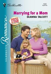 Marrying For a Mom