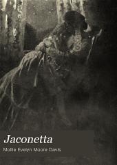 Jaconetta: Her Loves