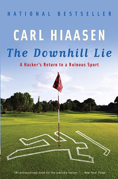 Download The Downhill Lie Book