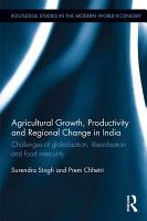 Agricultural Growth  Productivity and Regional Change in India PDF