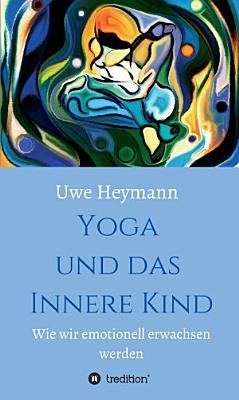Yoga und das Innere Kind PDF