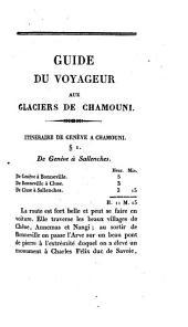 Guide du voyageur aux glaciers de Chamouni: suivi de la Description des Alpes, Volume1