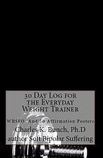 30 Day Weight Training Log with Power Affirmations
