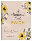 A Mustard Seed Faith