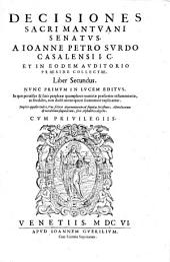 Decisiones sacri Mantuani senatus. Liber II.