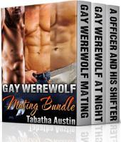 Gay Werewolf Mating Bundle: Gay Shifter Series