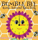 Bumble Bee Rock Around the Clock