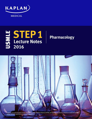 USMLE Step 1 Lecture Notes 2016  Pharmacology
