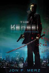 The Kensei: A Lawson Vampire Novel
